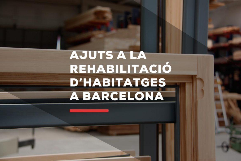 ayudas rehabilitación viviendas y aislamiento térmico y acústico con ventanas de madera y aluminio en Barcelona