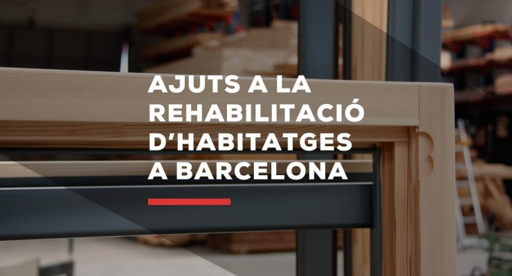 Ayudas a la rehabilitación de viviendas en Barcelona